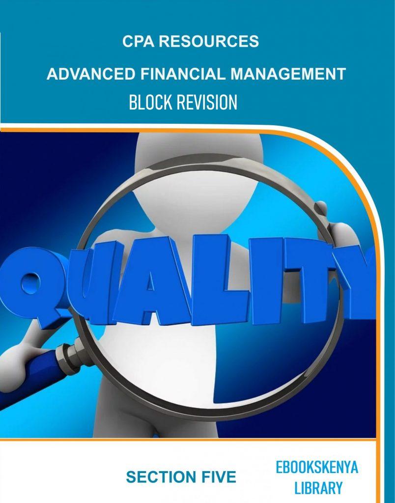 Advanced Financial Management Block Revision Mock Exams