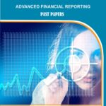 KASNEB CPA-Advanced-Financial-Reporting-Section-Six-PAST PAPERS