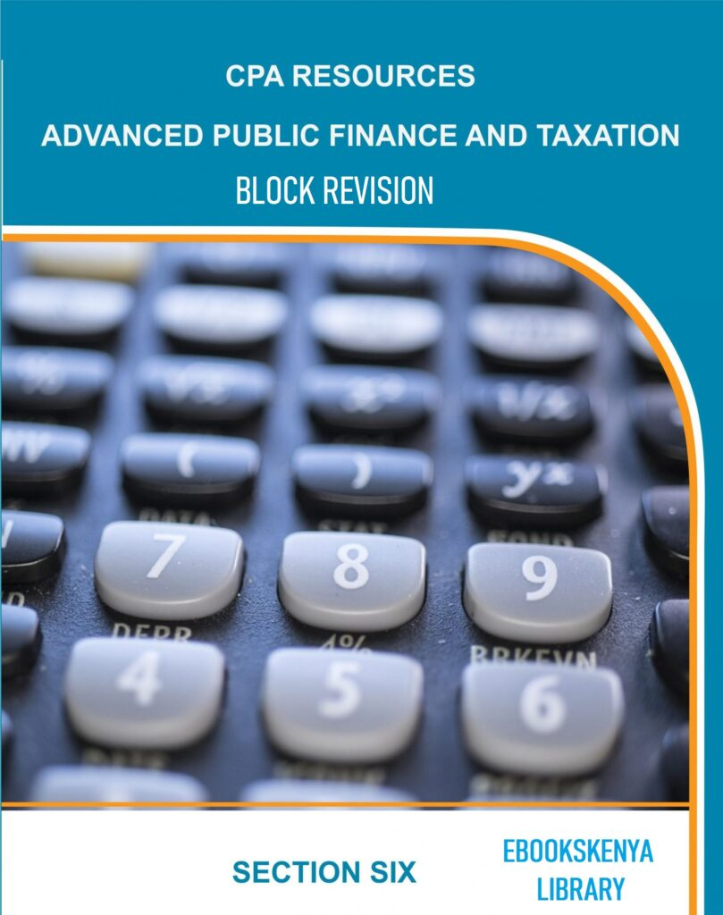 Advanced Public Finance and Taxation Block Revision Mock Exams