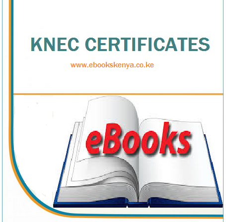knec Certificate notes and certificates ebooks