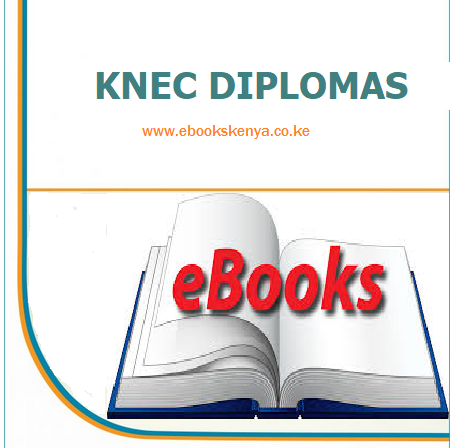 knec diplomas notes and past papersebooks