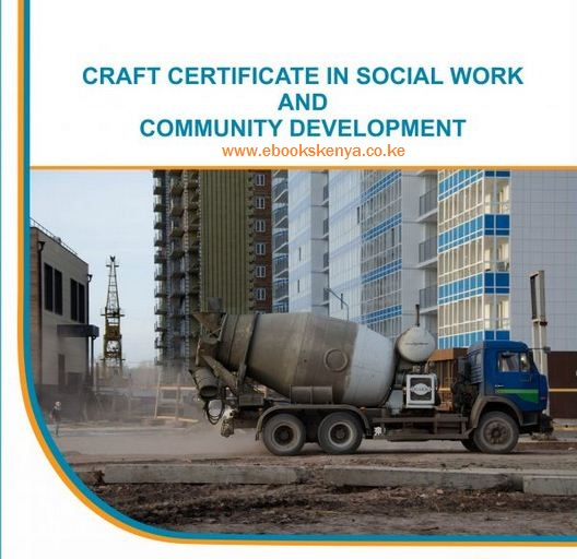 Certificate in Social Work and Community Development notes and Past Papers