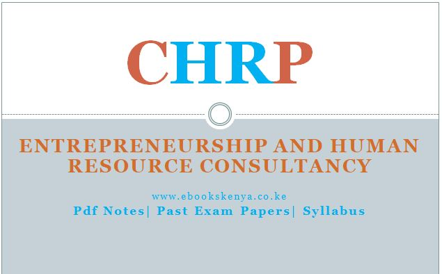 Entrepreneurship and Human Resources Consultancy Pdf notes, Past Papers, Syllabus