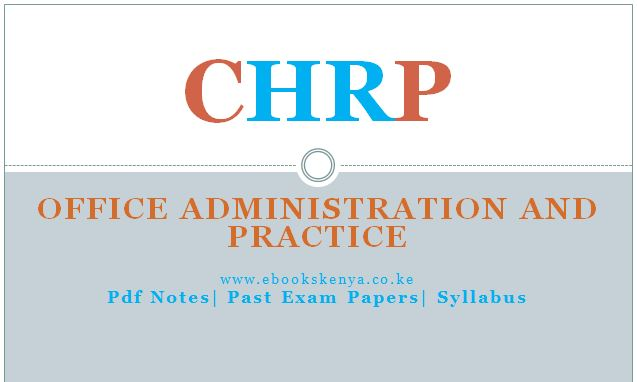 Office Administration & practice, pdf notes, Past papers, syllabus