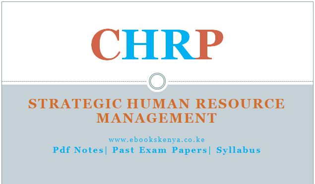 Strategic Human Resource Management Pdf notes, Past papers and Syllabus